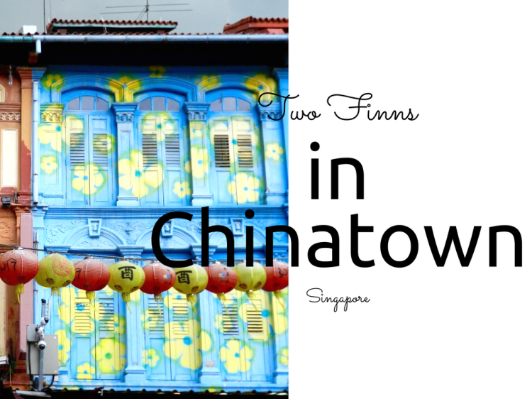 Two Finns in Chinatown Singapore