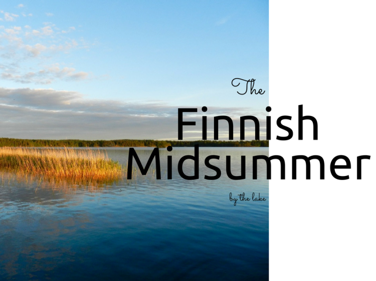The Finnish Midsummer by the lake blogger Findianlife