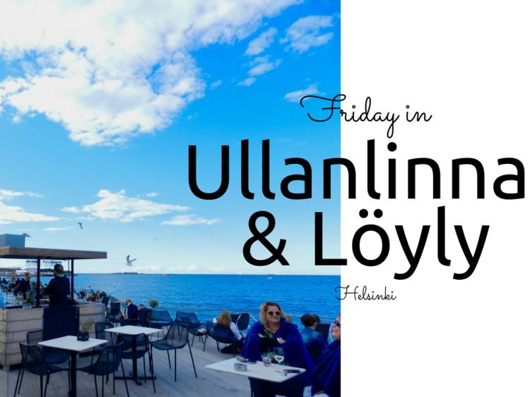 Ullanlinna and Löyly Helsinki