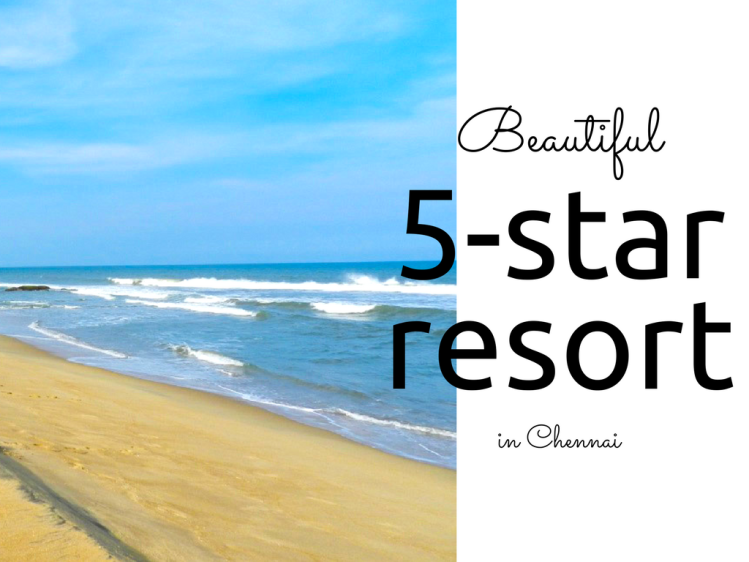 Chennai 5 star resort for honeymoon