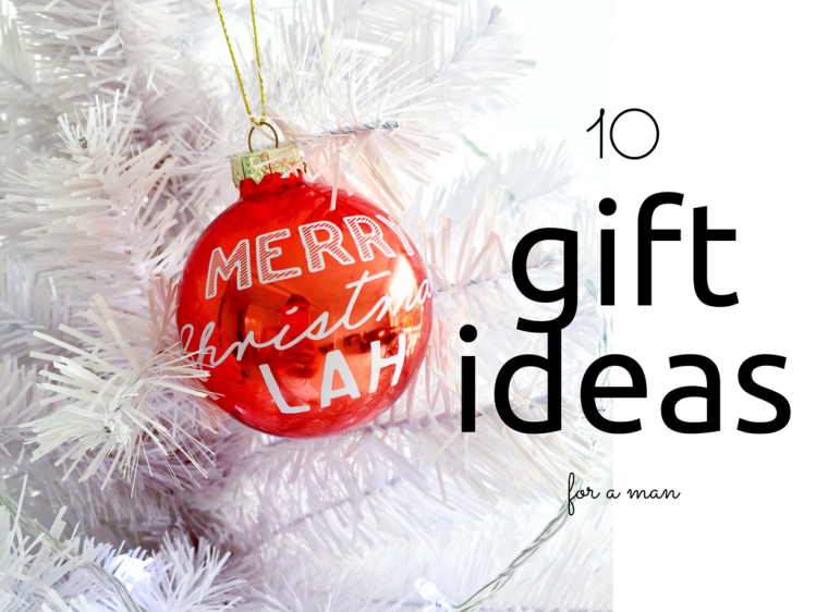 10 practical christmas gift ideas for a man